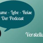 Podcast: Vorstellungsepisode