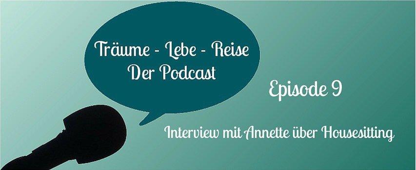 Episode 9: Interview mit Annette über Housesitting