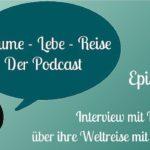 Episode 13: Interview mit Heike über ihre Weltreise mit dem Fahrrad